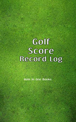 Golf Score Record Log: pocket size book for recording score while playing on the course.