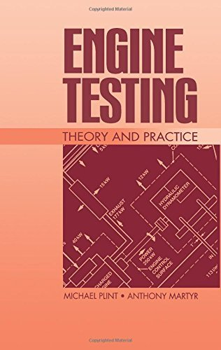 Engine Testing: Theory and Practice by M. A. Plint (23-Jun-1995) Hardcover