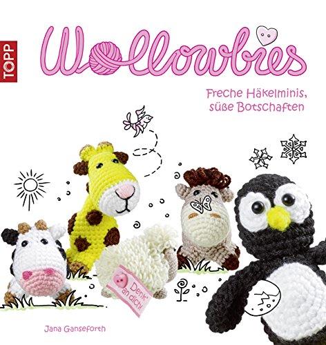 Buchseite und Rezensionen zu 'Wollowbies: Freche Häkelminis, süße Botschaften' von Jana Ganseforth