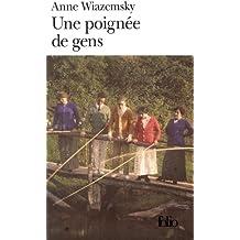 Une poignée de gens - Prix Renaudot des Lycéens 1998 et Grand Prix du Roman de l'Académie Française 1998