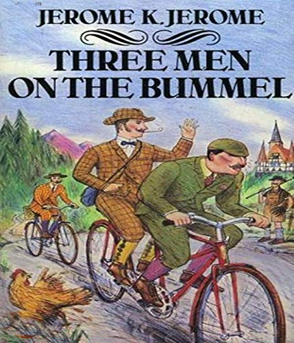 Three Men on the Bummel - Original, Unabriged, Full Active Table Of Contents (ANNOTATED) (English Edition)