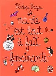 Ma vie est tout a fait fascinante - Edition avec Jacquette/Calendrier