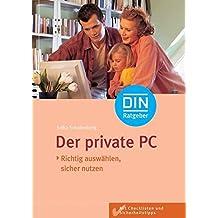 Der private PC: Richtig auswählen, sicher nutzen (DIN-Ratgeber)