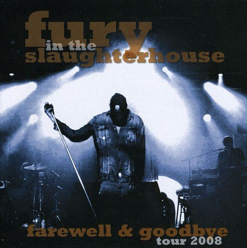 fury in the slaughterhouse cd 2017 Farewell & Goodbye-Tour 2008