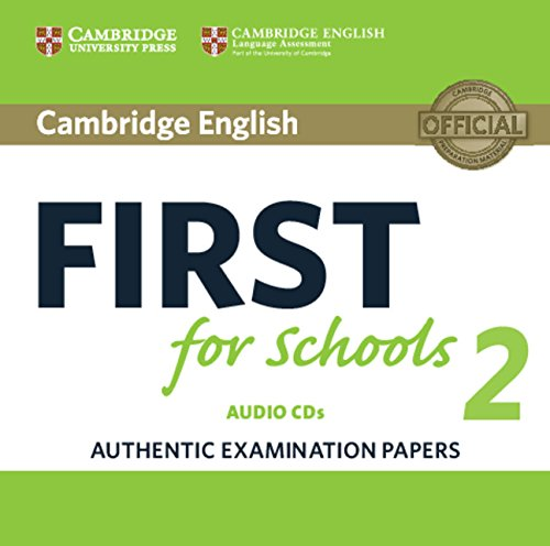 Cambridge English First for Schools 2 Audio CDs (2) (FCE Practice Tests)