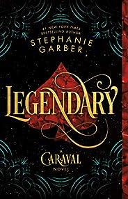 Legendary: A Caraval Novel