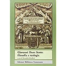 Giovanni Duns Scoto. Filosofia e teologia