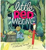 [( Little Red Writing By Holub, Joan ( Author ) Hardcover Sep - 2013)] Hardcover