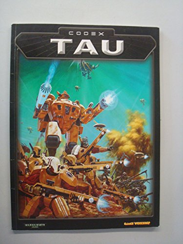 Codex Tau (Warhammer 40,000) by Andy Chambers (6-Oct-2001) Paperback