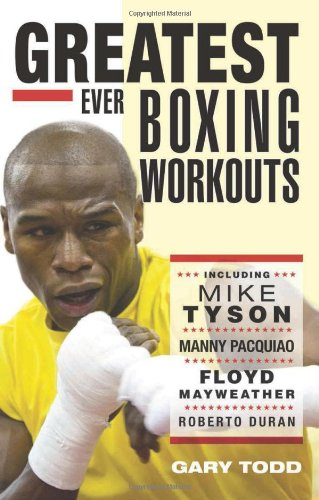 The Greatest Ever Boxing Workouts por Gary Todd