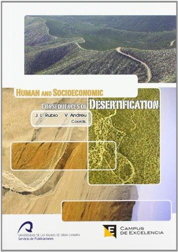 Human and Socioeconomic consequences of desertification (Monografía)