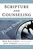 Scripture and Counseling: God's Word for Life in a Broken World (Biblical Counseling Coalition Book)