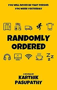 Randomly Ordered by [Ramachandran, Karthik Pasupathy]