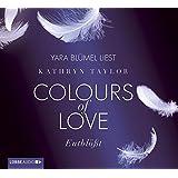 Colours of Love - Entblößt: 2. Teil.