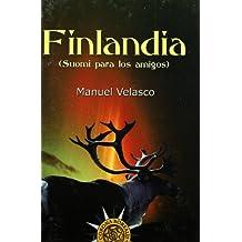 Finlandia, Suomi Para Los Amigos