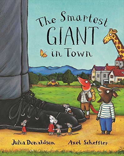 The Smartest Giant in Town by Julia Donaldson (September 20,2002)