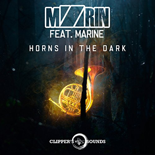 Horns in the Dark (feat. Marine) Marine Clipper