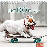 Just do it 2018: Dekorativer Wandkalender mit Monatskalendarium | Maße (BxH): 21x20cm