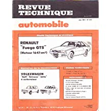 "Revue technique automobile n°412, juin 1981 - Etude RENAULT ""fuego GTS"" (moteur 1647 cm3), Evol. VOLKSWAGEN ""golf"", ""Scirocco"", ""Jetta"" à carburateur"