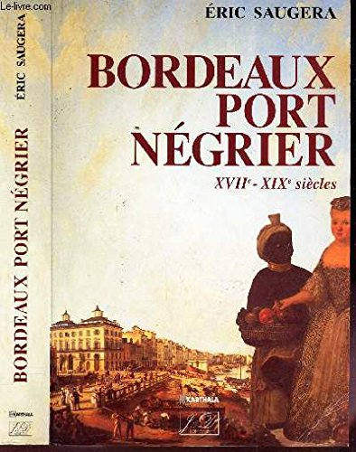 BORDEAUX PORT NEGRIER