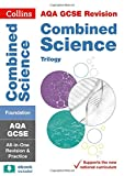 AQA GCSE 9-1 Combined Science Trilogy Foundation All-in-One (Collins GCSE 9-1 Revision)