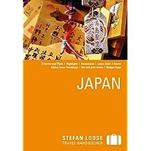 Stefan Loose Reiseführer Japan: mit Downloads aller Karten (Stefan Loose Travel Handbücher E-Book)