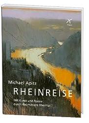 Rheinreise: Mit Kunst und Poesie durch das mittlere Rheintal