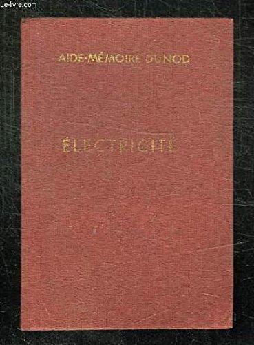 ELECTRICITE APPLICATIONS PRATIQUES. 71e EDITION.