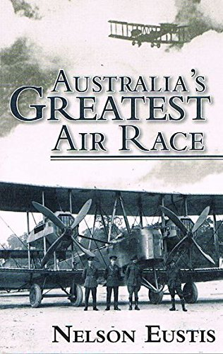australias-greatest-air-race-paperback-by-nelson-eustis