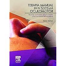 Terapia manual en el sistema oculomotor