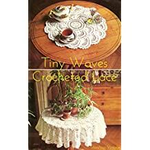 Waves Tablecloth: Vintage Crochet Pattern (English Edition)