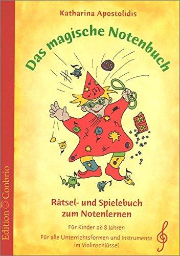 Das magische Notenbuch im Violinschlüssel - Rätsel- und Spielebuch zum Notenlernen im Violinschlüssel