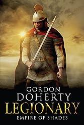 Legionary: Empire of Shades (Legionary 6)