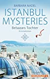 Belsazars Tochter: Istanbul Mysteries