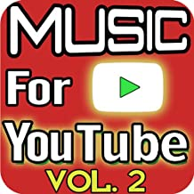 Soundtrack Music for Youtube, Vol. 2