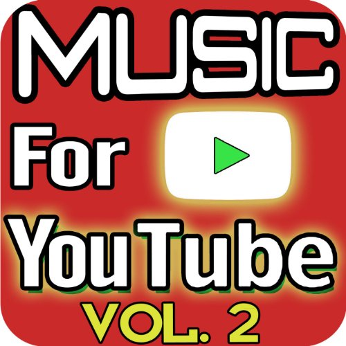 Soundtrack Music for Youtube, ...