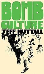 Bomb Culture - 50th Anniversary Edition