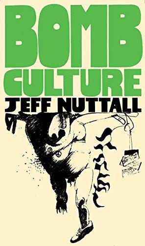 Bomb Culture (Strange Attractor Press)
