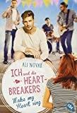 Ich und die Heartbreakers - Make my heart sing (Die Heartbreakers-Reihe, Band 2)