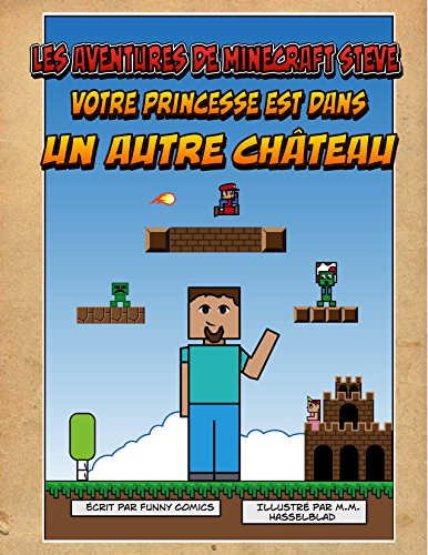 les-aventures-de-minecraft-steve-votre-princesse-est-dans-un-autre-chteau-bande-dessine-minecraft-super-mario-nintendo-herobrine-cube-kid-jeux-vido-bandes-dessines-pour-enfants-t-1