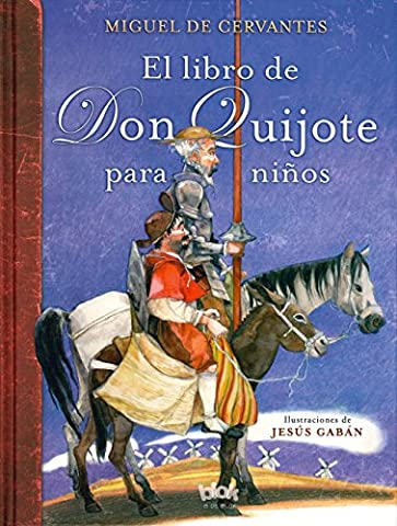 El libro de Don Quijote para niños / The Don Quixote Book for Children