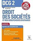 DCG 2 Droit des sociétés et des groupements d'affaires - Manuel - Réforme 19/20: Réforme Expertise comptable 2019-2020...