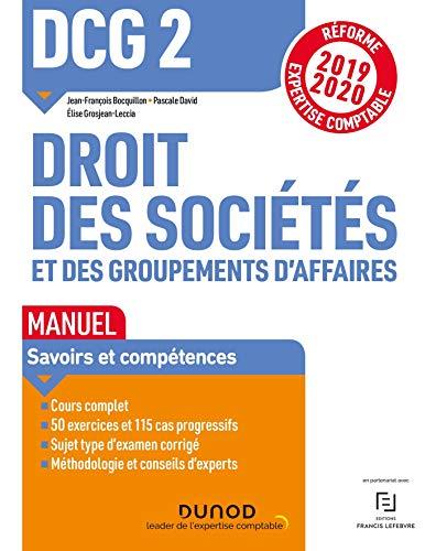 DCG 2 Droit des sociétés et des groupements d'affaires - Manuel - Réforme 19/20: Réforme Expertise comptable 2019-2020 par Jean-François Bocquillon