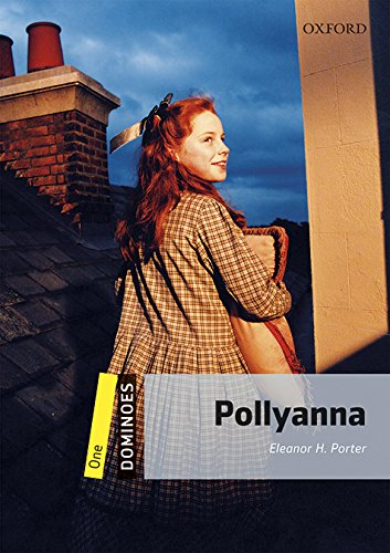 Dominoes 1. Pollyanna MP3 Pack por Eleanor H. Porter