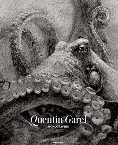 Quentin Garel: Monographie par  Quentin Garel, Alin Avila, Christine Argot, Luc Vivès