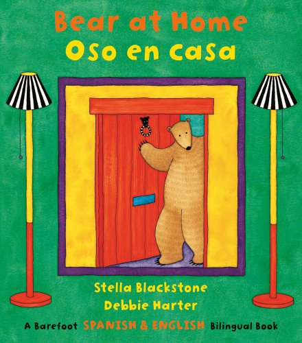 Bear at Home/Oso En Casa (Bilingual English/Spanish) (Spanish & English Bilingual Bk)