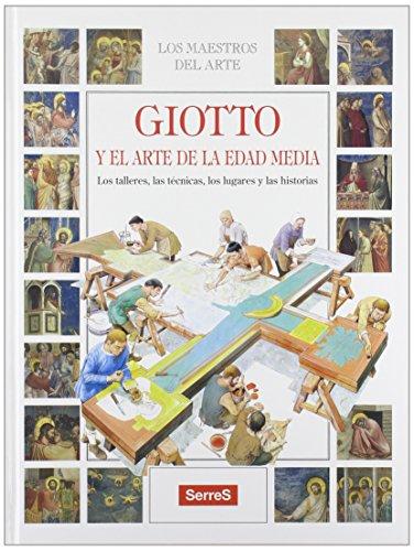 Giotto: Del Arte Edad Media/Art of the Middle Ages par LUCIA CORRAIN