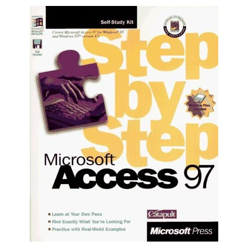 Microsoft Access 97 Step by Step (Step By Step (Microsoft)) Pap/Dskt edition by Microsoft Press, Catapult Inc (1997) Paperback
