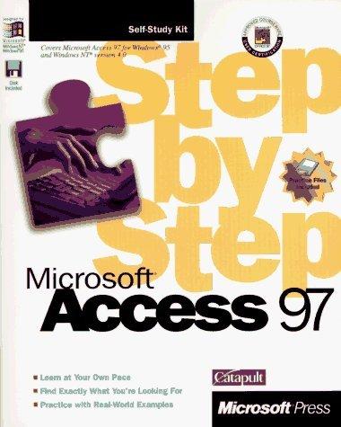 Microsoft Access 97 Step by Step (Step By Step (Microsoft)) Pap/Dskt edition by Microsoft Press, Catapult Inc (1997) Paperback par Catapult Inc Microsoft Press