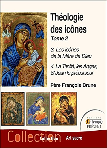 Théologie des icônes - Tome 2